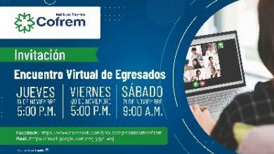Photo of Hoy inicia el primer Encuentro Virtual de Egresados del Instituto Técnico Cofrem
