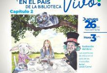 Photo of El gato de Cheshire y el Sombrerero Loco sorprenderán a 'Alicia en el país de la Biblioteca' en el próximo Leyendo Vivo